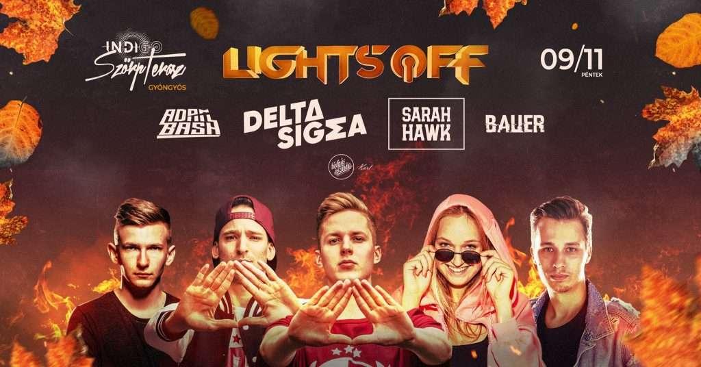 Lights OFF ┊ #09/11 ┊ Indigo – Gyöngyös