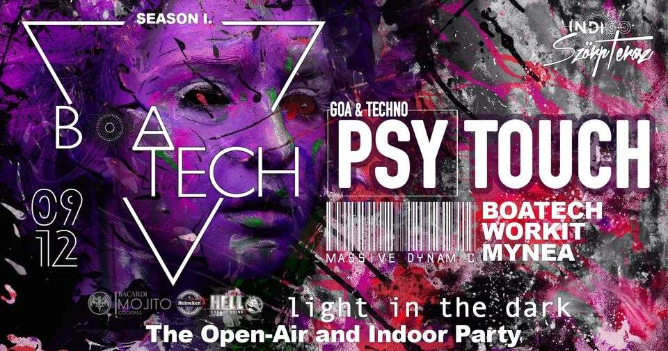 I.Goa&Techno PsyTouch Party MYNEA/BOATECH/Massive Dynamic/Workit