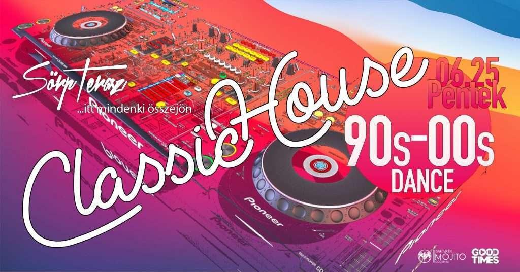 Classic House & Dance 90s-00s ★ Szörp Terasz 06/25