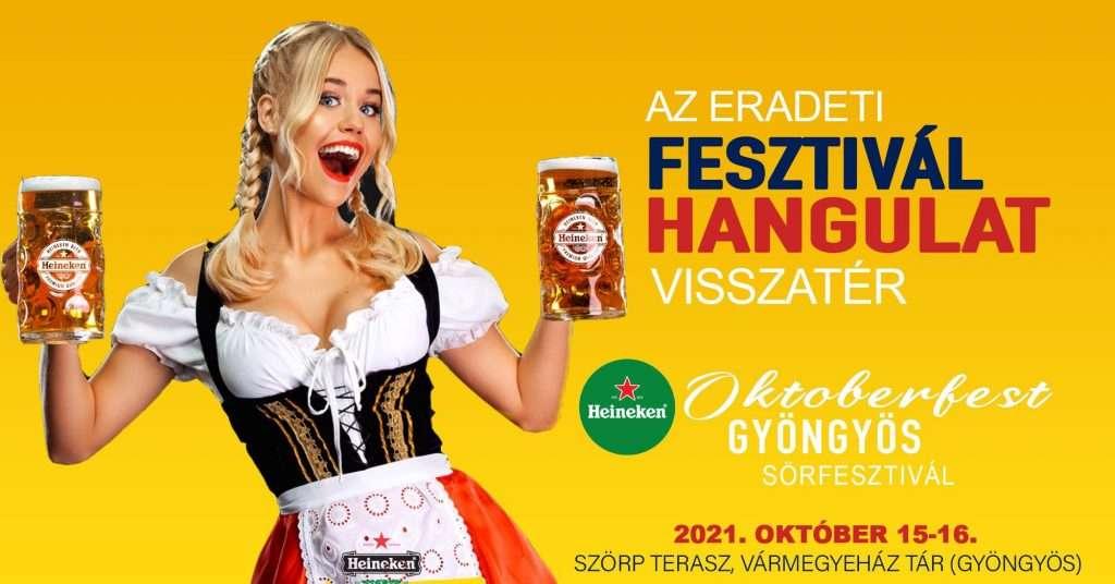 ☆ Heineken ☆ Oktoberfest Gyöngyös – 10/ 15-16.