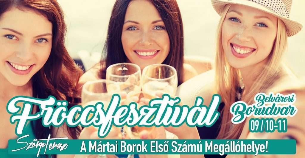 FRÖCCSFESZTIVÁL /-Belvárosi Borudvar! /- Prémium Mátrai Borkülönlegességek!