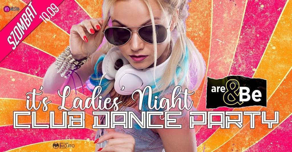 Club Dance Party./_RNB, RAP, 90sDANCE &TECH ✪ Hölgyeknek Ingyenes!