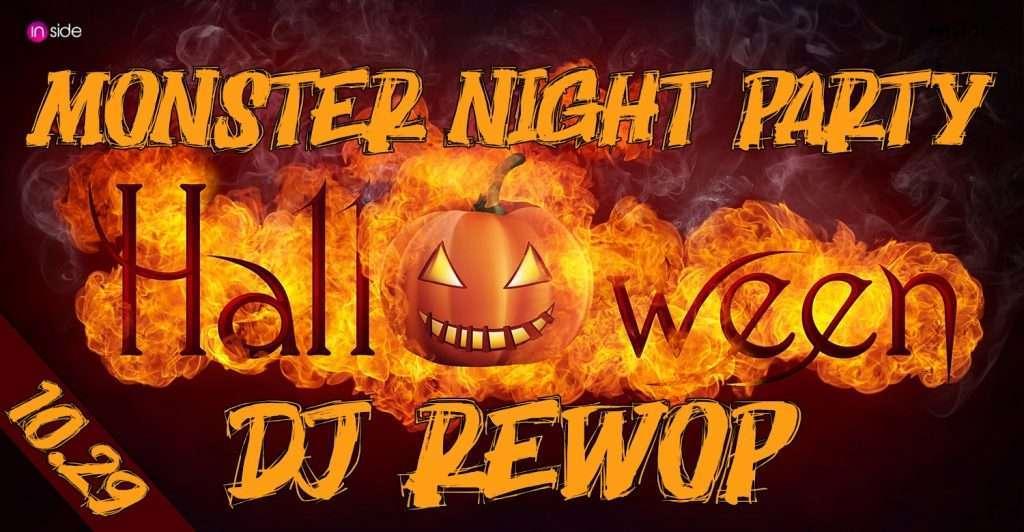 Monster Halloween Party Night ./ Rettegés! :- ☆ DJ REWOP ☆